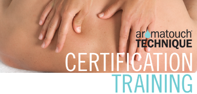 AromaTouch Technique Training Certification 2